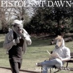 Singles Round-up | Pistols At Dawn, Grass House, MAIA, Pipers, Mt. Wolf