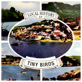 EP | Tiny Birds &#8211; Local History