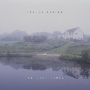 EP | Marcus Foster – The Last House