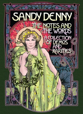Compilation | Sandy Denny – The Notes & The Words