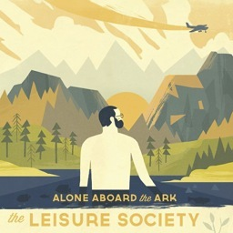 Album | The Leisure Society &#8211; Alone Aboard the Ark
